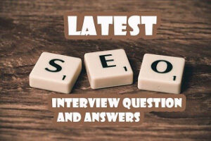2021 SEO Interview Question